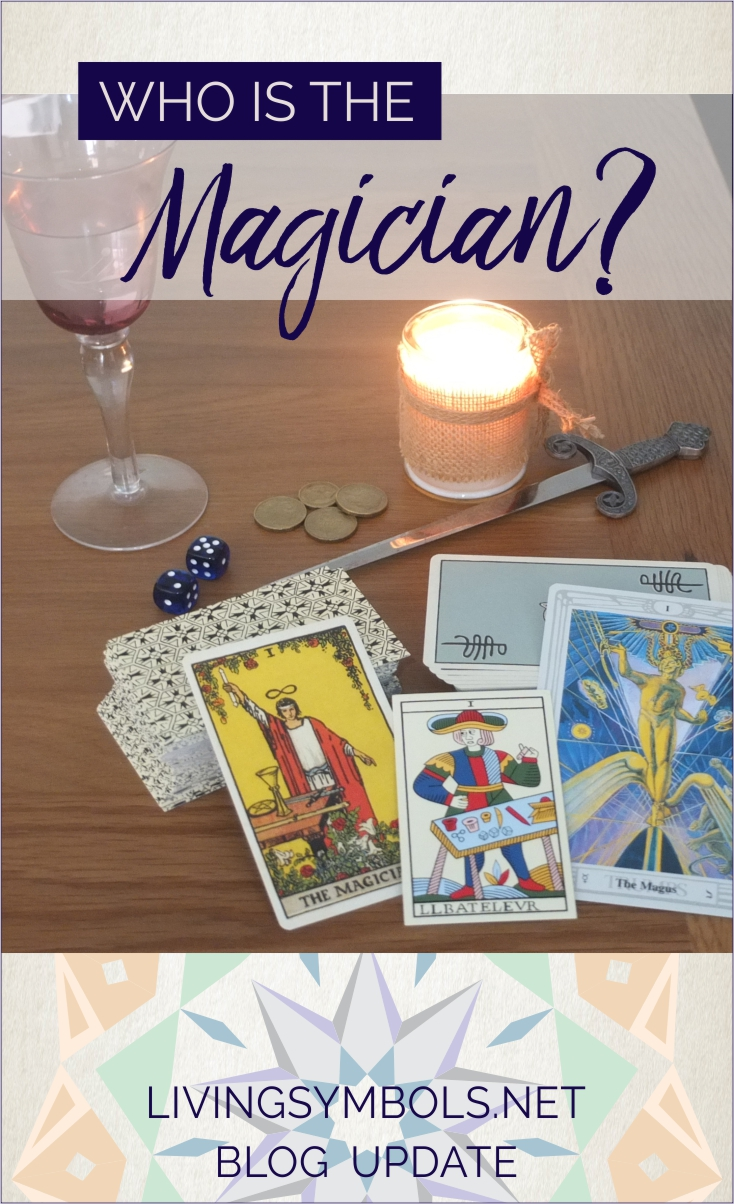 The Magician (tarot major arcana) [Living Symbols]